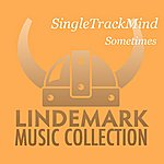 Singletrackmind Sometimes - Single