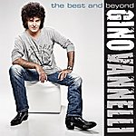 Gino Vannelli The Best And Beyond
