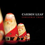 Carbon Leaf Christmas Child