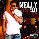 Nelly 5.0 (Explicit Version)