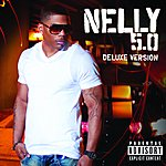 Nelly 5.0 Deluxe (Explicit Version)