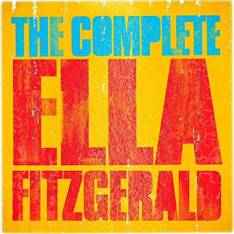 Cover Art: Ella Fitzgerald -The Complete Ella Fitzgerald