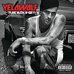 YelaWolf Trunk Muzik 0-60 (Parental Advisory)