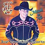 José Guadalupe Esparza Mitad De Mí