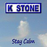 K-Stone Stay Calm - Single