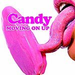 Candy Movin On Up (Original Mix Edit)