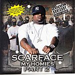 Scarface My Homies Part 2