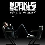Markus Schulz Do You Dream? [The Extended Versions]