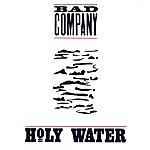 Bad Company Holy Water
