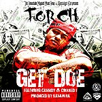 Torch Get Doe Feat. Cassidy & Crooked I - Single