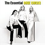Dixie Chicks The Essential Dixie Chicks