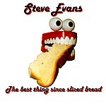 Steve Evans The Best Thing Since Sliced Bread