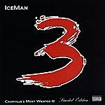 Iceman Cashville's Most Wanted, Vol. 3