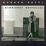 Guesch Patti Dernières Nouvelles