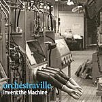 Ville Invent The Machine