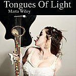 Marta G. Wiley Tongues Of Light