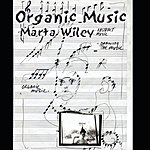 Marta Wiley Organic Music
