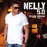 Nelly 5.0 Deluxe (Edited Version)