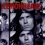 The Lemonheads Come On Feel The Lemonheads