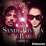 Sandy Rivera Hide U