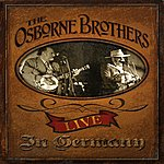 Osborne Brothers Live In Germany