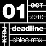 Chloé Ktdj Deadline 01: The One In Other (Remixes)