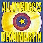 Dean Martin All My Succes