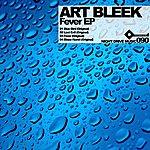 Art Bleek Fever Ep