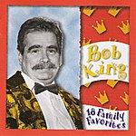 Bob King 18 Family Favorites