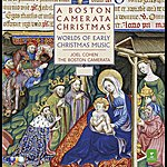 Joel Cohen A Boston Camerata Christmas - Worlds Of Early Christmas Music