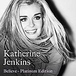 Katherine Jenkins Believe (Platinum Edition)