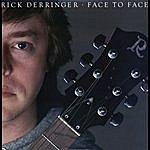 Rick Derringer Face To Face