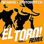 Beware El Toro Remix Ep