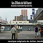 Julien Jacob Les Z'ainés Du Val Fourré