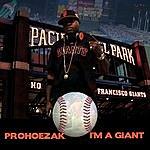 Prohoezak I'm A Giant