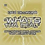 Daz Dillinger Whats Tha Deal