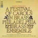The Philadelphia Brass Ensemble A Festival Of Carols In Brass