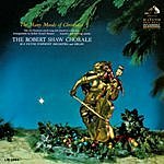 Robert Shaw Chorale The Many Moods Of Christmas