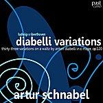 Artur Schnabel Beethoven: Diabelli Variations, Thirty-Three Variations On A Waltz By Anton Diabelli