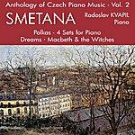 Radoslav Kvapil Anthology Of Czech Piano Music Vol. 2 - Smetana