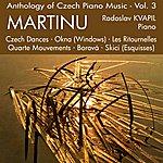 Radoslav Kvapil Anthology Of Czech Piano Music Vol. 3 - Martinu