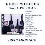 Gene Wooten Don't Look Now