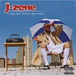 J-Zone A Job Ain't Nuthin But Work: Deluxe Edition