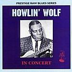 Howlin' Wolf Howlin' Wolf In Concert