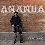 Ananda We Will Go