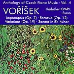 Radoslav Kvapil Anthology Of Czech Piano Music Vol. 4 - Voríšek
