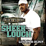 Sheek Louch Life On D-Block (Collector's Edition)