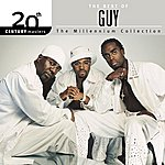 Guy The Best Of Guy 20th Century Masters The Millennium Collection