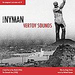 Michael Nyman Michael Nyman Vertov Sounds