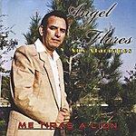 Angel Flores Me Tiras A Lion